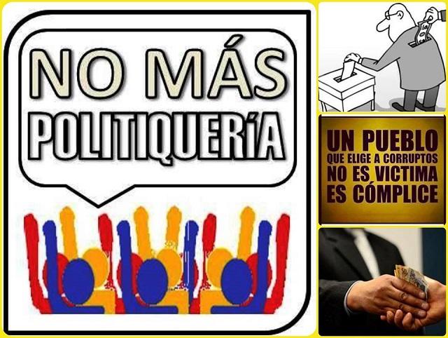 """Entiende ciudadano votante: ¡La política no es para los """"politiqueros""""!"""