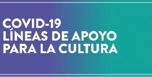 Ministerio de Cultura: Amplían plazo hasta el 30 de setiembre para solicitar apoyos económicos dirigidos a las industrias culturales y las artes