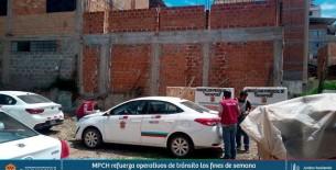 MPCH refuerza operativos de tránsito los fines de semana para identificar a taxis informales